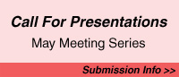 Call for Presentations for May Meeting Series